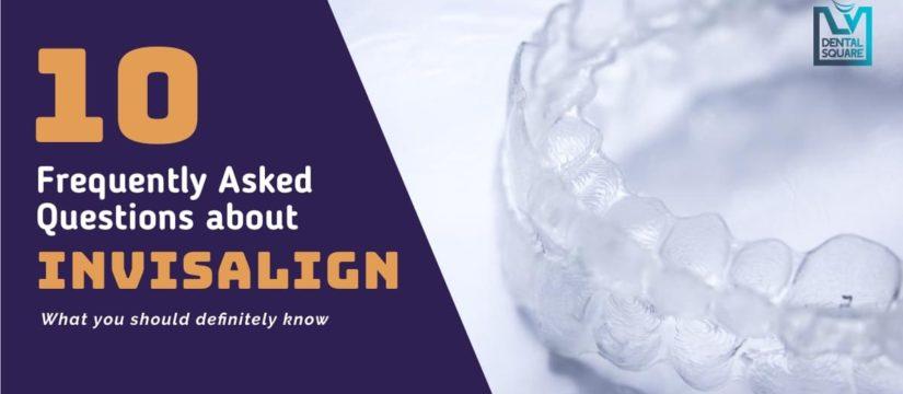 10 faqs about invisalign braces