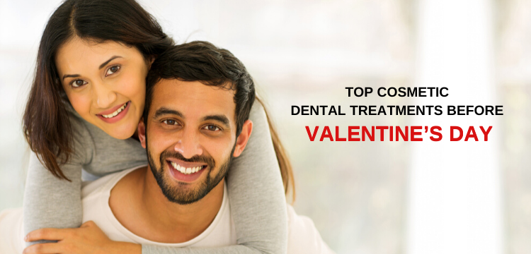 Top cosmetic dental treatments before Valentines Day